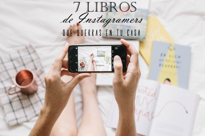 7-libros-de-instagramers-que-querrás-en-tu-casa