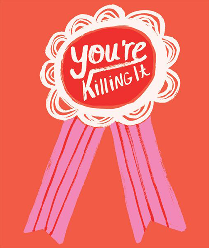 """You're Killing It"" Illustration by Jordan Sondler"