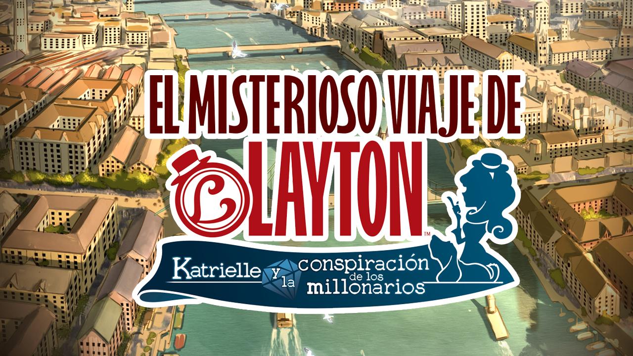 Análisis | El misterioso viaje de Layton: Katrielle y la conspiración de los millonarios