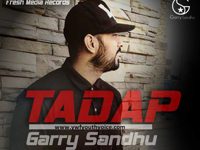 Tadap - Garry Sandhu (2016) HD Punjabi Song, Download Tadap - Garry Sandhu Full Clean HD Highquality Cover Wallpaper AlbumArt 720p, 1080p Video Song 320 Kbps MP3 VBR CBR or Original iTunes M4A Flac CD RIP
