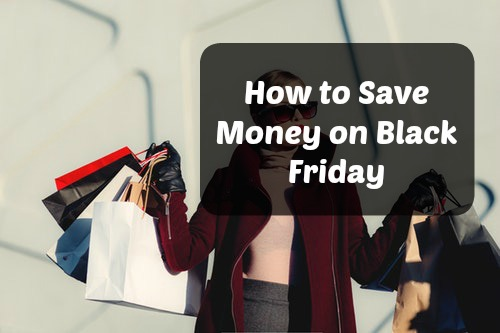 How to save money on Black Friday | chieffamilyofficer.com