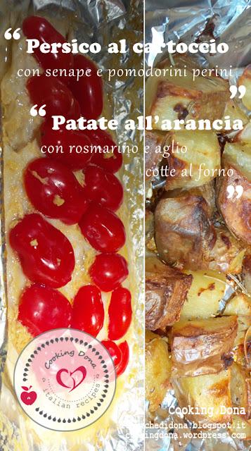 persico al cartoccio con senape e pomodorini e patate al forno all'arancia con rosmarino