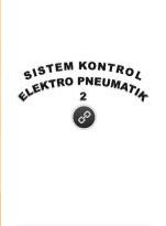 Download Buku SMK Sistem Kontrol Elektropneumatik 2 Kelas X PDF