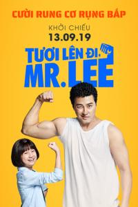 Tươi Lên Đi Mr. Lee  Cheer Up Mr. Lee (2019)