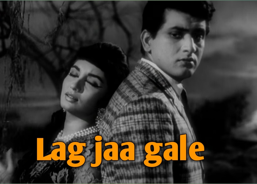 Lag Ja Gale Ke Phir Ye Hasi Raat Ho Na Ho Old Song Videos