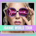 """Joanne World Tour"" - Las Vegas, Nevada - 11/08/17"