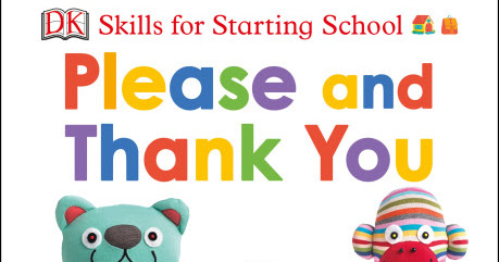 Skills for Starting school: Sharing is Caring + Please and Thank You