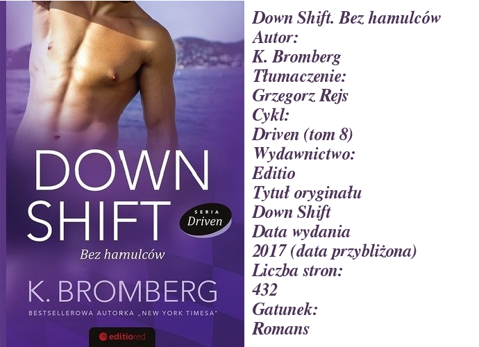 Down Shift. Bez hamulców K. Bromberg