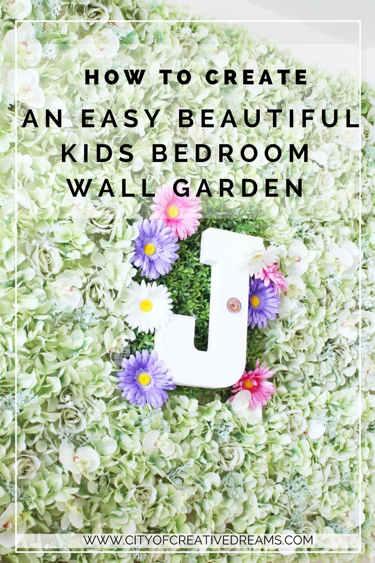 How to Create a Easy Beautiful Kids Bedroom Wall Garden | City of Creative Dreams