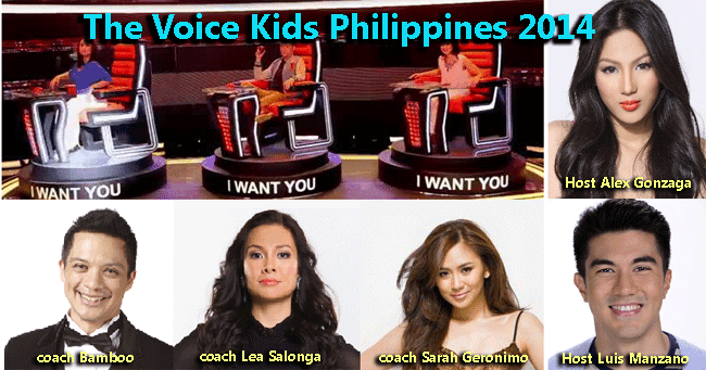 The Voice Kids Philippines 2014; the coaches Bamboo, Lea Salonga, Sarah Geronimo; Hosted by Luis Manzano and Alex Gonzaga