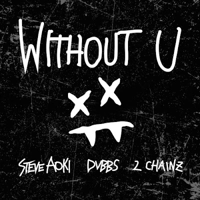 "Steve Aoki & DVBBS Drop New Single ""Without U"" ft. 2 Chainz"