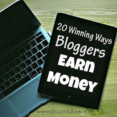http://www.abountifullove.com/2015/06/20-ways-bloggers-can-earn-money.html