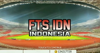 DOWNLOAD FTS IDN INDONESIA 2018 MOD UNLIMITED MONEY OFFLINE