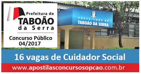Apostila Concurso Prefeitura de Taboão da Serra 2017 - Cuidador Social