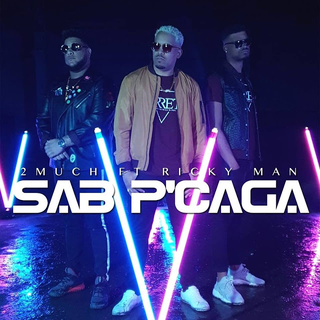 2MUCH ft. Ricky Man - Sab P'Caga (Kizomba)