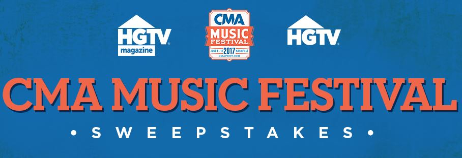 2017 CMA Fest HGTV Lodge Sweepstakes ~ 2019 CMA Fest