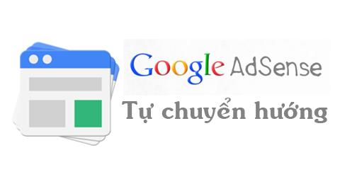 Có hay không việc quảng cáo Adsense tự chuyển hướng