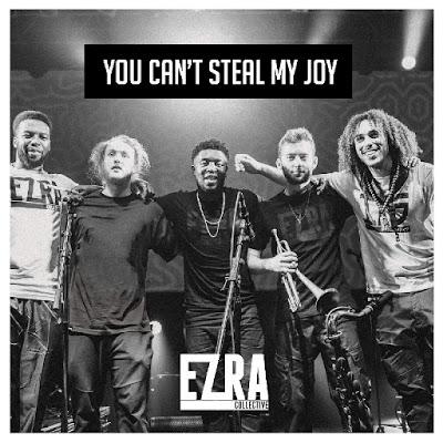 You Cant Steal My Joy Ezra Collective Album