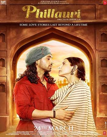 Poster Of Phillauri In Dual Audio Hindi Punjabi 300MB Compressed Small Size Pc Movie Free Download Only At worldfree4u.com