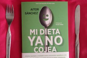 """Mi dieta ya no cojea"" de Aitor Sánchez"