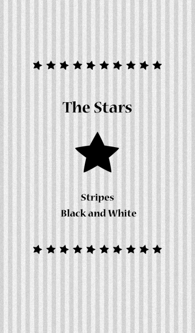 The stars(stripes! black and white)