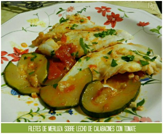 """""""Filetes de merluza sobre lecho de calabacines con tomate"""""""