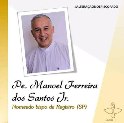 Papa Francisco nomeia bispo Manoel para a diocese de Registro-SP