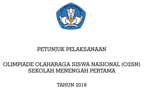 Petunjuk Pelaksanaan O2SN SMP Tahun Pelajaran 2018/2019