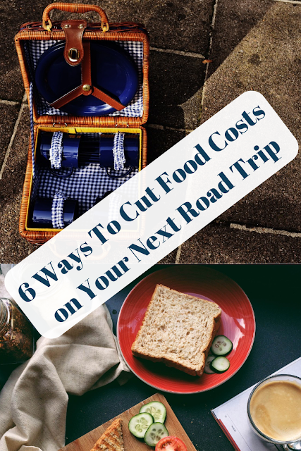 6 Ways To Cut Food Costs on Your Next Road Trip