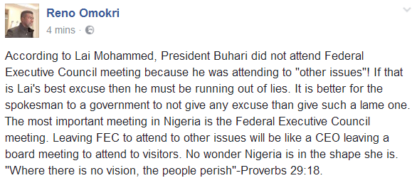 Lai Mohammed's reason for Pres Buhari's absence at the Federal Executive Council meeting is lame- Reno Omokri