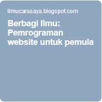 Berbagi ilmu cara saya pemrograman website untuk pemula