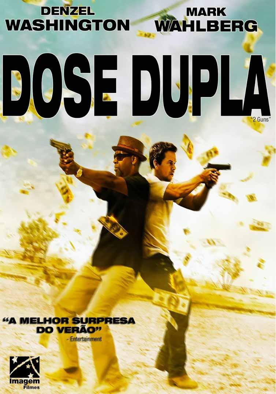 Dose Dupla – BluRay 720p e 1080p Dual Áudio (2013)