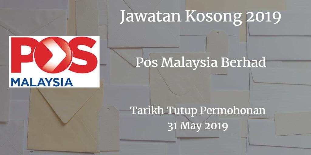 Jawatan Kosong Pos Malaysia Berhad 31 May 2019