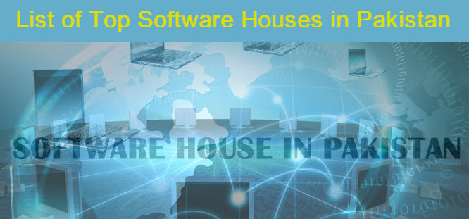 List of Top and Best Software Houses in Pakistan ~ IT Jobs in Lahore