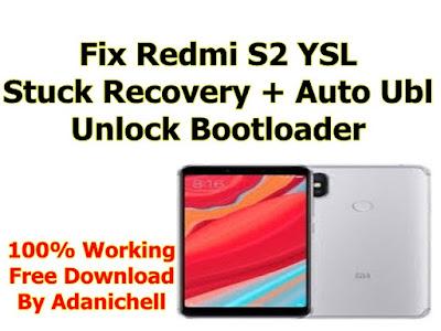 Fix Redmi S2 YSL Stuck Recovery