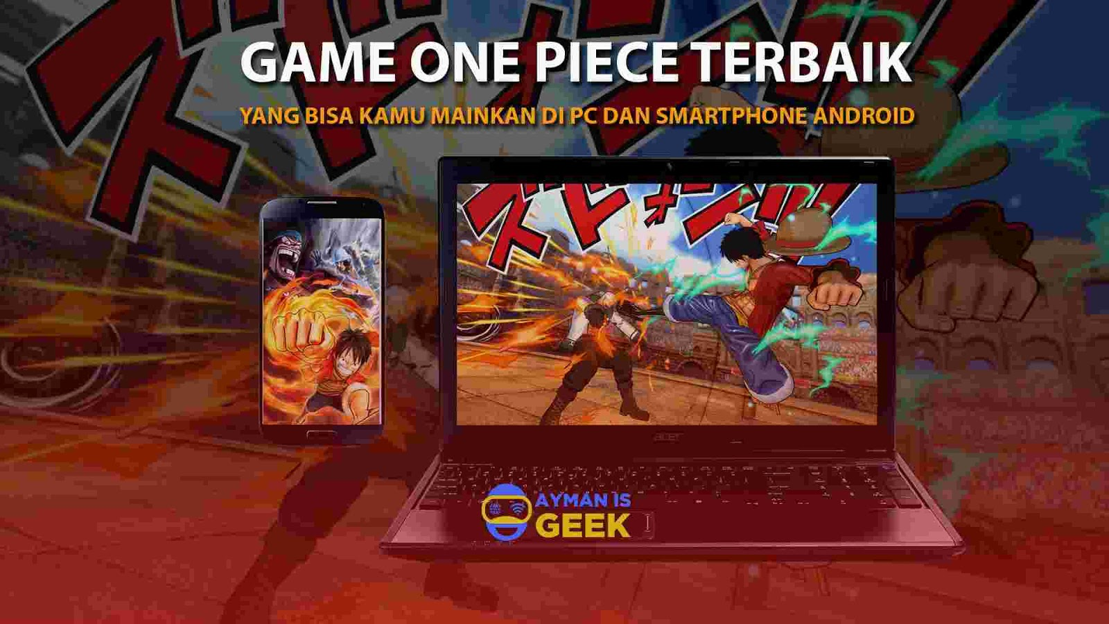 6 Game One Piece PC / Laptop dan Smartphone Android Terbaru dan Terbaik