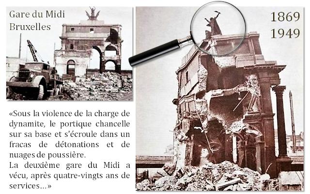 Gare du Midi 1869-1949 - Bruxelles disparu - L'explosion finale - Bruxelles-Bruxellons