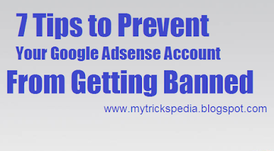 7 Tips to Prevent Your Google Adsense Account from Getting Banned in 2016