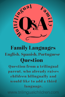 How to add one more language to your bilingual child - trilingual parent Q&A
