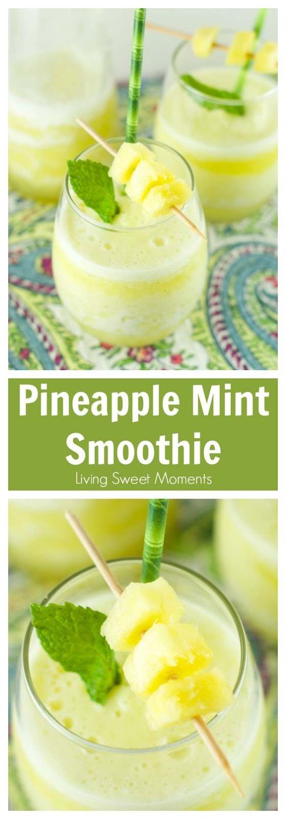 Pineapple Mint Smoothie