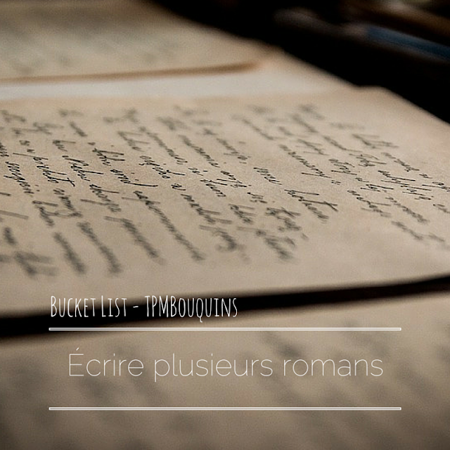 BUCKETLIST - écrire écriture romans