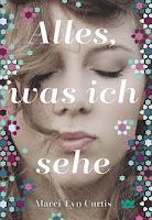 http://mrsbooknerds-lesewelt.blogspot.de/2016/07/rezension-alleswas-ich-sehe.html