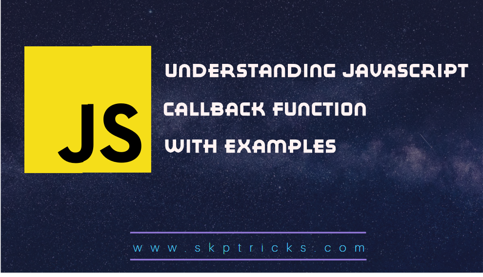 Understanding Javascript Callback Function