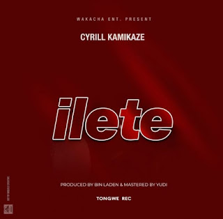 Audio Cyrill Kamikaze – Ilete Mp3 Download