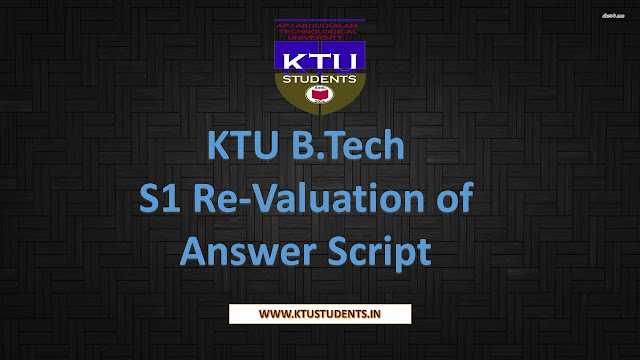 KTU B.Tech S1 Re Valuation of Answer Script