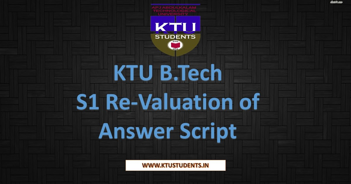 KTU B.Tech S1 Re Valuation of Answer Script | KTU Students