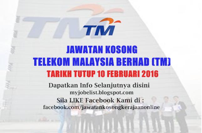 Jawatan Kosong di Telekom Malaysia Berhad (TM) februari 2016