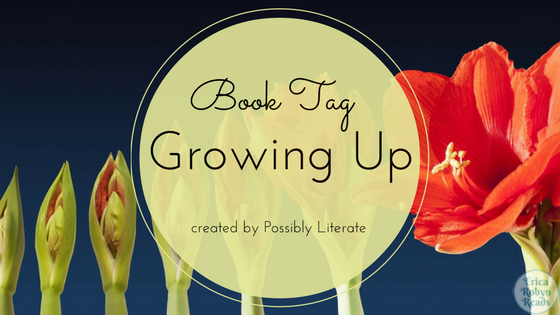 The growing up book tag
