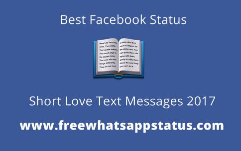 30 Best Facebook Status, Short Love Text Messages 2017