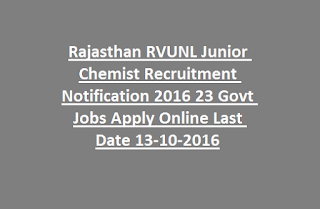 Rajasthan RVUNL Junior Chemist Recruitment Notification 2016 23 Govt Jobs Apply Online Last Date 13-10-2016